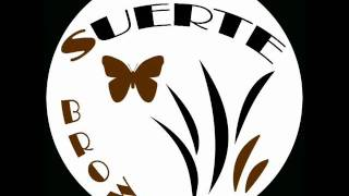 """Suerte records 008 - """"Brown EP"""" Out from 23/08/2010 (Beatport, Juno and others)"""