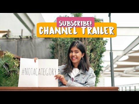 Channel Trailer: I AM NOT A CATEGORY | Sejal Kumar