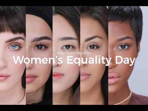 Women's Equality Day | ipsy Open Studios Presents