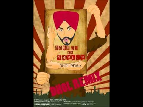 Baba ji ka thullu (Dhol Remix) - Young Singh 2014