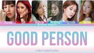 T-Ara (티아라) - Good Person (Ver. 2 OT6) Color Coded Lyrics Su…