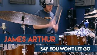 James Arthur - Say You Won't Let Go (With Drums)