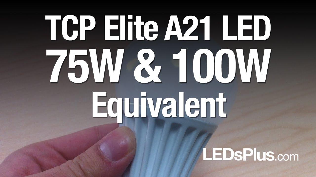 75 Watt 100 Watt Equivalent Led Light Bulbs Tcp A21 Elite Youtube