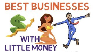 Best Businesses to Start with Little Money 2019