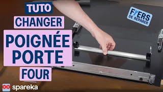 Comment changer la poignée de porte d'un four