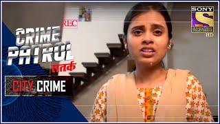 City Crime | Crime Patrol Satark - New Season | The Dark Dream | Full Episode