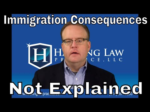 Immigration Consequences Not Explained to a Foreign-Born Criminal Defendant
