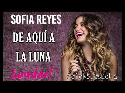Sofia Reyes - De aqui a la luna(Letra)