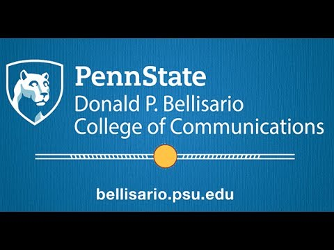 Donald P. Bellisario College of Communications Overview