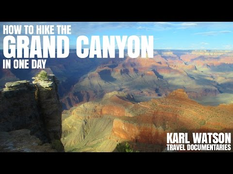 How to hike to the bottom of Grand Canyon and back in 1 day