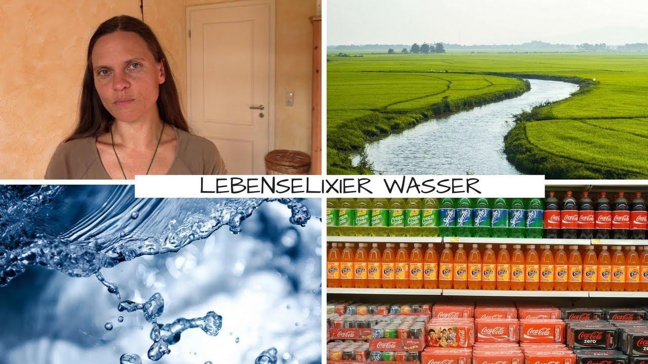 Lebenselixiere Teil 2: Wasser