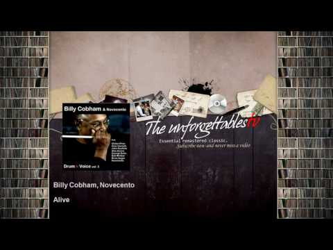 Free Download Billy Cobham, Novecento - Alive - Feat. Chaka Khan Mp3 dan Mp4