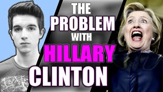 The Problem with Hillary Clinton