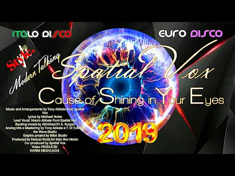 Modern Talking -Style 2019 - SPACIAL Vox - Cause Of Shining In Your Eyes/Short Version Album