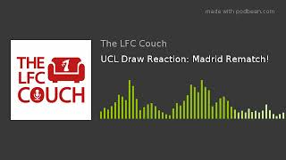 UCL Draw Reaction: Madrid Rematch!
