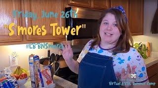 ABDL Summer Camp 2020: 🍫 S'MORES TOWER 🔥