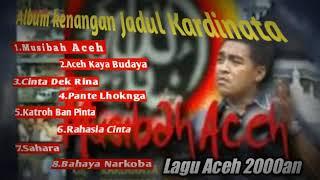 Top lagu Aceh album kenangan jadul kardinata di era2000an