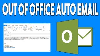 How to Set an Out of Office Auto Email Message in Outlook 2013