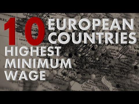 Top 10 EUROPEAN countries with highest MINIMUM WAGE