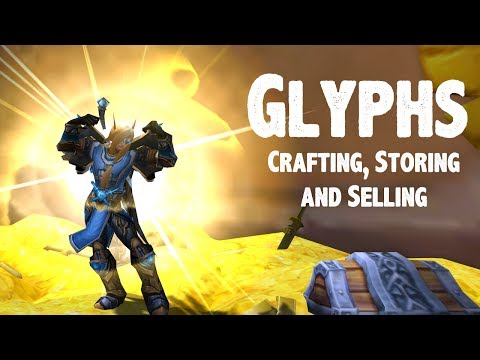 Glyphs - Crafting, Storing, and Selling