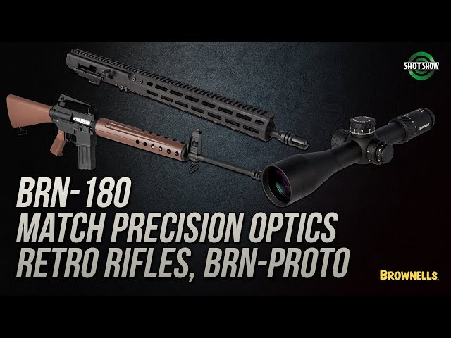 Brownells BRN-180, Match Precision Optics, RETRO Rifles  - SHOT Show 2019
