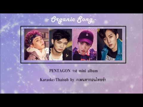 [Karaoke/Thaisub] PENTAGON (Rap Line with Hui) - 귀 좀 막이줘 (Organic Song)