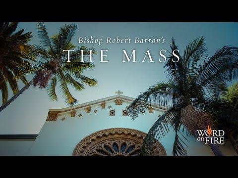 "Bishop Barron's ""The Mass"" - Trailer"