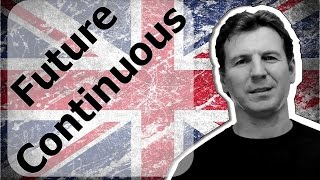 Future Continuous - Продолженное будущее время английского языка