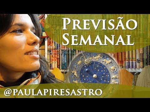 HORÓSCOPO SEMANAL - PAULA PIRES