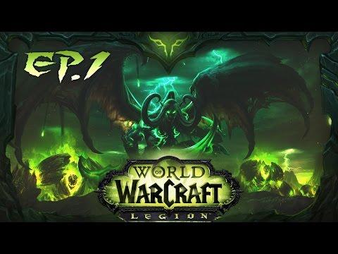 WOW LEGION | Cazador de Demonios | EP 1 | El Retorno de Illidan !!