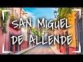 Video de San Miguel de Allende