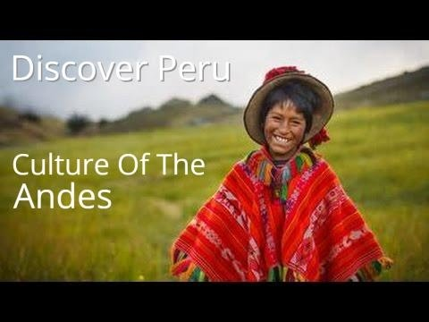 Discover Peru : Culture of the Andes