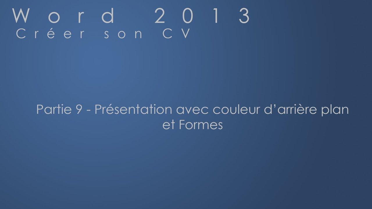 Partie 9 Couleur D Arrière Plan Et Formes Word 2013