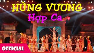 Hùng Vương - Hợp Ca [Official Audio]