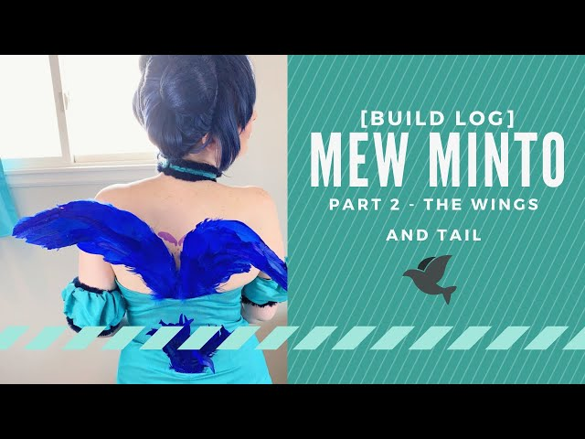 [Build Log] Mew Minto Part 2 - The Wings and Tail