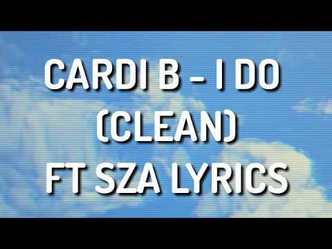 CARDI B - I DO CLEAN LYRICS