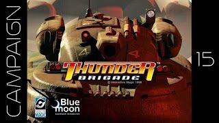 Let's Play: Thunder Brigade Episode 15 - Flonares Rebellion