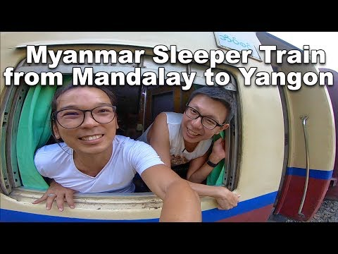 Myanmar Sleeper Train from Mandalay to Yangon