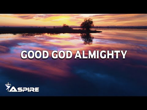 Good God Almighty (Lyrics) - Crowder