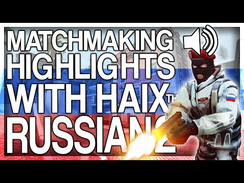CS:GO MATCHMAKING HIGHLIGHTS WITH HAIX THE RUSSIAN 2