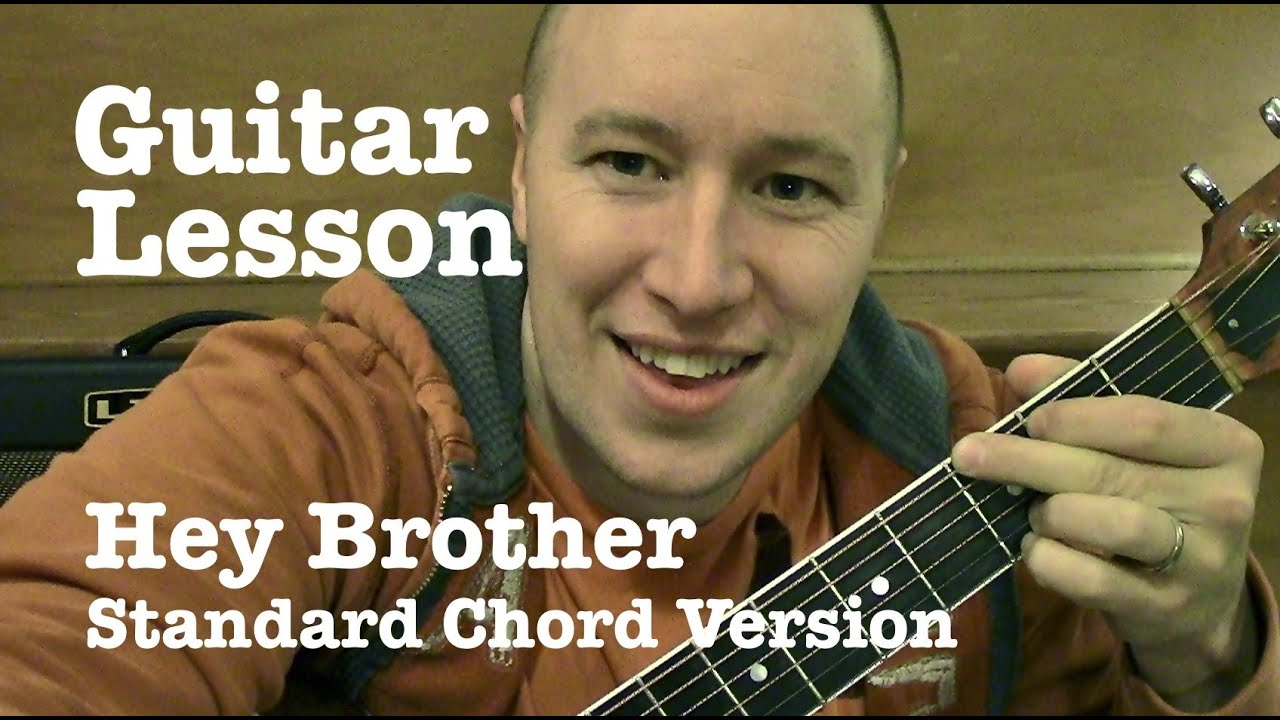 Hey Brother Guitar Lesson Tutorial Standard Chord Version