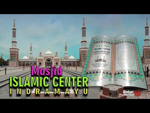 MASJID ISLAMIC CENTER INDRAMAYU FULL TERBARU