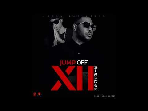 Slap Dee  - Jump Off Verse XII (Audio) 2018 Zambian Music