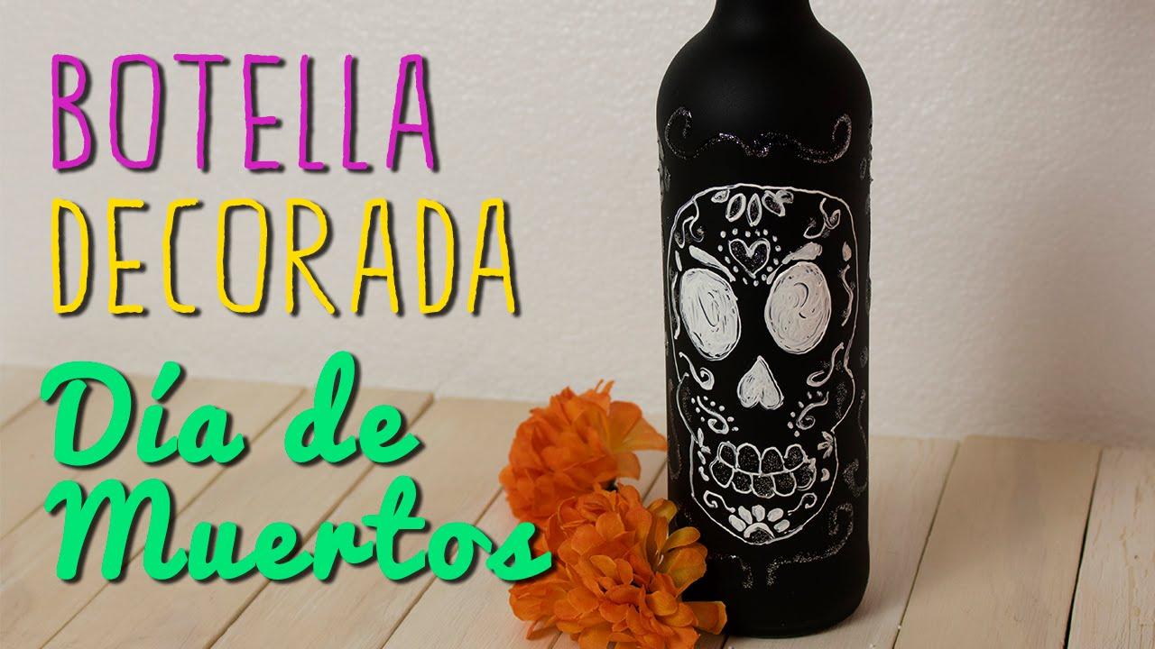 Botella Decorada Manualidades Para Día De Muertoshalloween Diy Catwalk