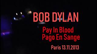 BOB DYLAN - Pay In Blood {Pago Con Sangre} - ESPAÑOL ENGLISH