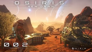 OSIRIS: NEW DAWN [002] [Außerirdische Solar-Technologie] [Let's Play Gameplay Deutsch German] thumbnail