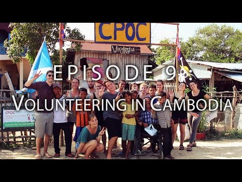 HOW TO TRAVEL S.E ASIA ON $1000 - Ep.9 VOLUNTEERING IN CAMBODIA