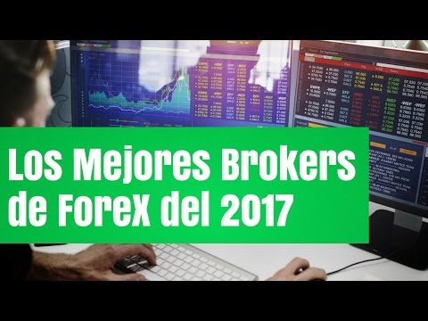 Los Mejores Brokers de Forex para el año 2017