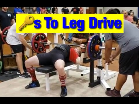 The Definitive Guide To Leg Drive In The Bench Press