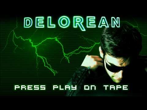 DELOREAN - Press Play On Tape